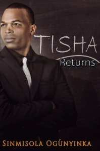 Tisha Returns1
